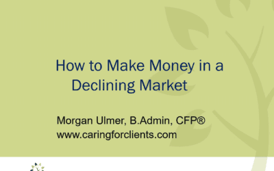 How to make Money in a Declining Market